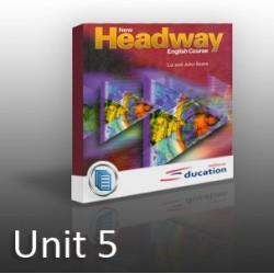 New Headway - Elementary - Unit 05