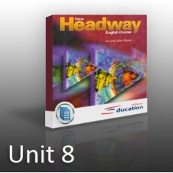 New Headway - Elementary - Unit 08