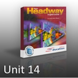 New Headway - Elementary - Unit 14