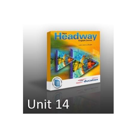 New Headway - Pre-Intermediate - Unit 14