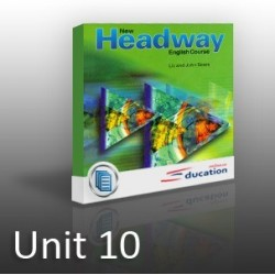 New Headway - Beginners - Unit 10