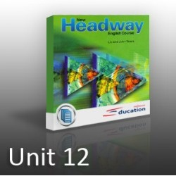 New Headway - Beginners - Unit 12
